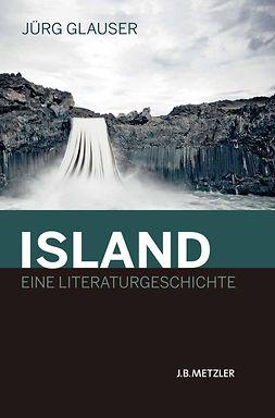 Glauser, Jürg - Island — Eine Literaturgeschichte, ebook