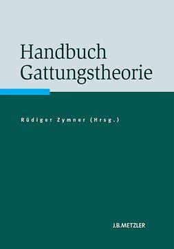 Zymner, Rüdiger - Handbuch Gattungstheorie, ebook