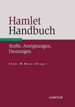 Marx, Peter W. - Hamlet-Handbuch, ebook