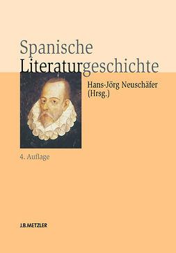 Neumeister, Sebastian - Spanische Literaturgeschichte, ebook