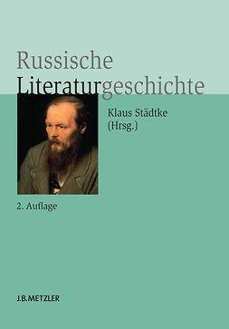 Engel, Christine - Russische Literaturgeschichte, e-kirja