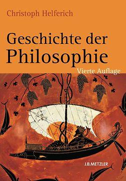 Helferich, Christoph - Geschichte der Philosophie, ebook
