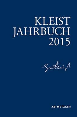 Blamberger, Günter - Kleist-Jahrbuch 2015, ebook