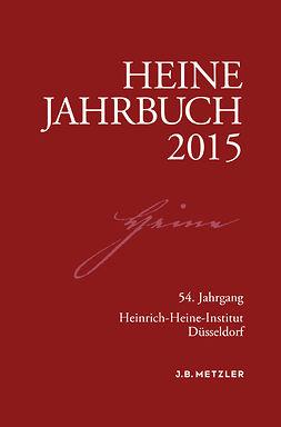 Brenner-Wilczek, Sabine - Heine-Jahrbuch 2015, ebook
