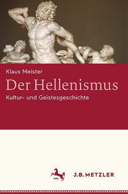 Meister, Klaus - Der Hellenismus, e-kirja