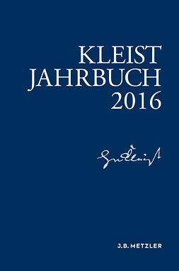 Blamberger, Günter - Kleist-Jahrbuch 2016, e-kirja