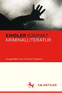 Hamann, Christof - Kindler Kompakt Kriminalliteratur, ebook