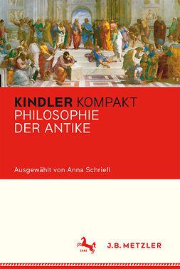 Schriefl, Anna - Kindler Kompakt Philosophie der Antike, ebook