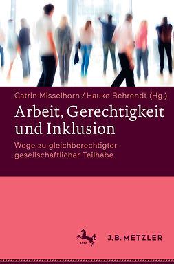 Behrendt, Hauke - Arbeit, Gerechtigkeit und Inklusion, ebook