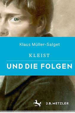 Müller-Salget, Klaus - Kleist und die Folgen, ebook