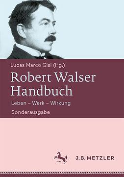 Gisi, Lucas Marco - Robert Walser-Handbuch, ebook