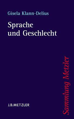 Klann-Delius, Gisela - Sprache und Geschlecht, ebook
