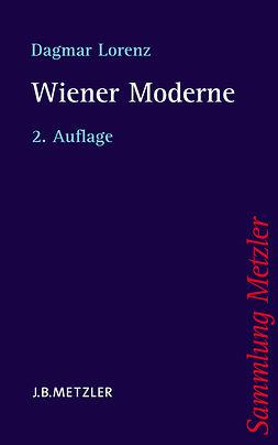 Lorenz, Dagmar - Wiener Moderne, ebook