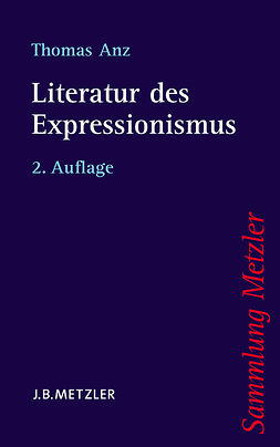Anz, Thomas - Literatur des Expressionismus, ebook