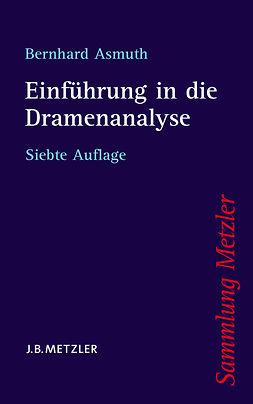 Asmuth, Bernhard - Einführung in die Dramenanalyse, ebook