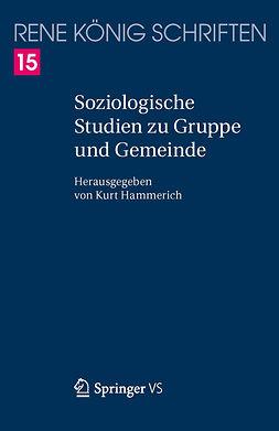 Hammerich, Kurt - Soziologische Studien zu Gruppe und Gemeinde, ebook