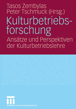 Tschmuck, Peter - Kulturbetriebsforschung, e-kirja