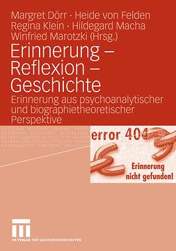 Dörr, Margret - Erinnerung — Reflexion — Geschichte, ebook