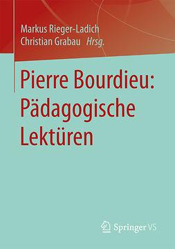 Grabau, Christian - Pierre Bourdieu: Pädagogische Lektüren, ebook
