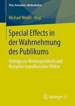Wedel, Michael - Special Effects in der Wahrnehmung des Publikums, ebook
