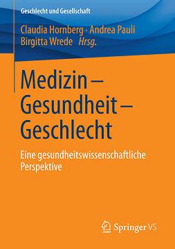 Hornberg, Claudia - Medizin - Gesundheit - Geschlecht, e-bok