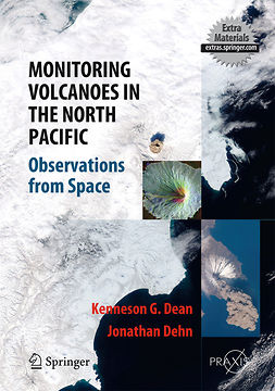 Dean, Kenneson Gene - Monitoring Volcanoes in the North Pacific, ebook
