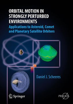 Scheeres, Daniel J. - Orbital Motion in Strongly Perturbed Environments, ebook