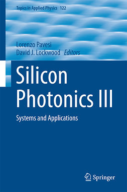 Lockwood, David J. - Silicon Photonics III, e-bok