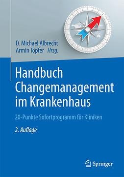 Albrecht, D. Michael - Handbuch Changemanagement im Krankenhaus, e-kirja