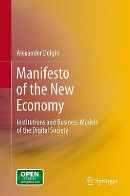 Dolgin, Alexander - Manifesto of the New Economy, ebook
