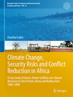 Cabot, Charlène - Climate Change, Security Risks and Conflict Reduction in Africa, ebook
