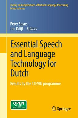 Odijk, Jan - Essential Speech and Language Technology for Dutch, ebook