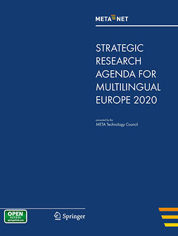 Rehm, Georg - META-NET Strategic Research Agenda for Multilingual Europe 2020, e-bok