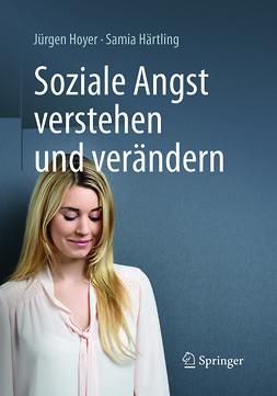 Hoyer, Jürgen - Soziale Angst verstehen und verändern, ebook