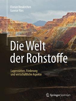 Neukirchen, Florian - Die Welt der Rohstoffe, e-bok