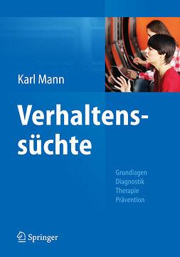 Mann, Karl - Verhaltenssüchte, ebook