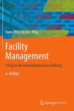 Braun, Hans-Peter - Facility Management, e-kirja