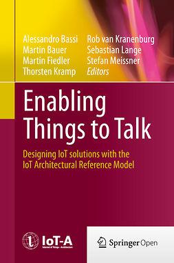 Bassi, Alessandro - Enabling Things to Talk, e-kirja