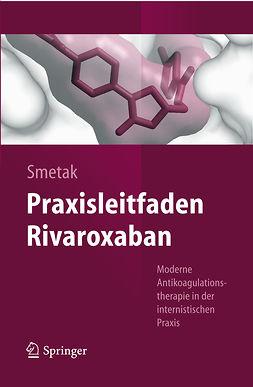 Smetak, Norbert - Praxisleitfaden Rivaroxaban, ebook