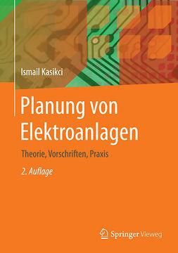 Kasikci, Ismail - Planung von Elektroanlagen, ebook