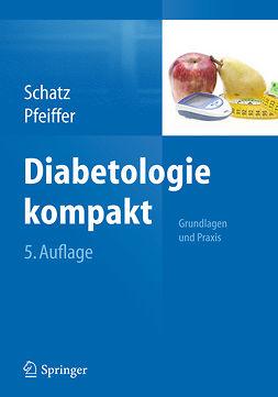 Pfeiffer, Andreas F. H. - Diabetologie kompakt, ebook