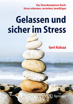Kaluza, Gert - Gelassen und sicher im Stress, ebook