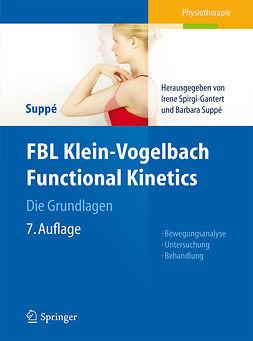 Spirgi-Gantert, Irene - FBL Klein-Vogelbach Functional Kinetics Die Grundlagen, ebook