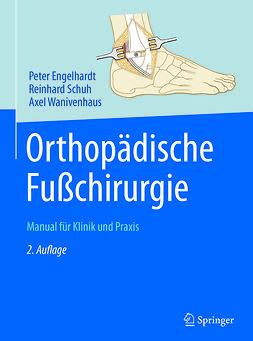 Engelhardt, Peter - Orthopädische Fußchirurgie, ebook