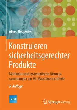Neudörfer, Alfred - Konstruieren sicherheitsgerechter Produkte, ebook