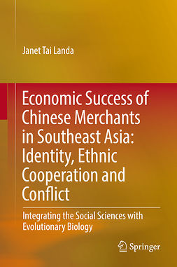 Landa, Janet Tai - Economic Success of Chinese Merchants in Southeast Asia, ebook