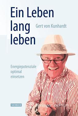 Kunhardt, Gert - Ein Leben lang leben, ebook