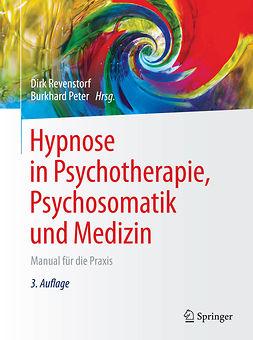 Peter, Burkhard - Hypnose in Psychotherapie, Psychosomatik und Medizin, ebook