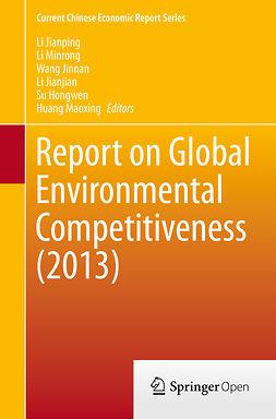 Hongwen, Su - Report on Global Environmental Competitiveness (2013), ebook