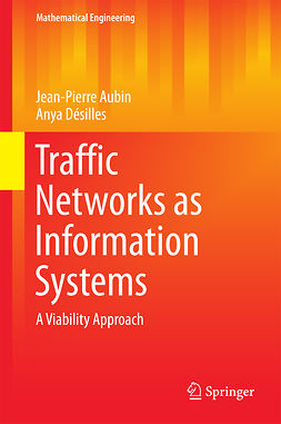 Aubin, Jean-Pierre - Traffic Networks as Information Systems, e-bok